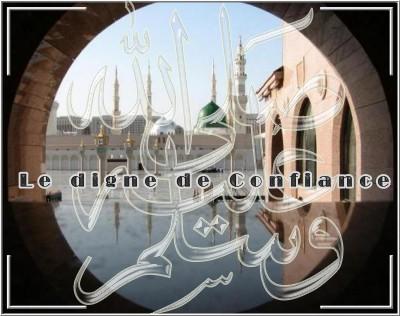 Qui est prophète mohammed sala Allah aleih w salam §§ ( résumé de sa vie ) Carte-digne-confiance