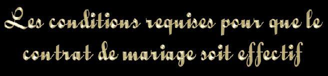 mme si le contrat de mariage est conclu et valide il faut pour quil soit effectif et non subordonn la ratification dun tiers quil satisfasse aux - Consommer Mariage Islam
